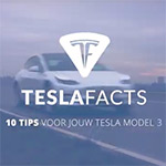 10 Tips voor je Tesla Model 3